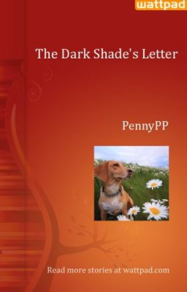 The Dark Shade's Letter
