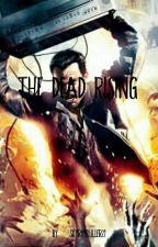 The Dead Rising.  by Skyrimruller22