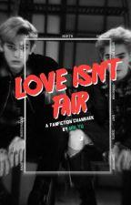 love isn't fair + ❝chanbaek❞ by Miilyu