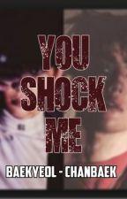 You Shook Me (All Night Long) CHANBAEK - BAEKYEOL by EXOeden