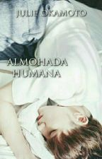 Almohada Humana by JulieOkamoto