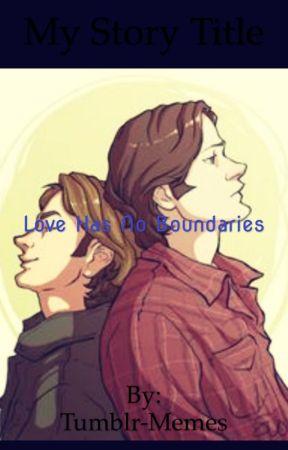Love Has No Boundaries  by -Sammeh-
