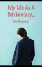 My Life as a Se(x)cretary by hannayoung-ah