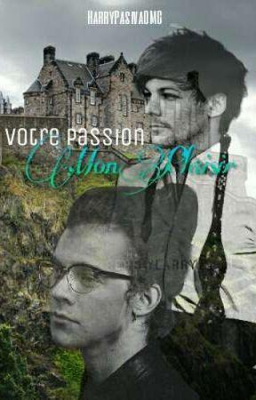 Votre Passion, Mon Plaisir    Larry Stylinson ↫ by HarryPasivaOMG