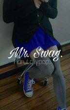 Mr. Swag ♔ [YoonMim][+18] by HaruLollypop
