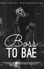 My Boss| August Alsina Love Story by DhatSavageHoe