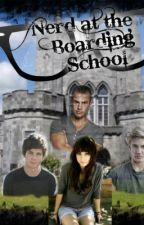 The Nerd At The Boarding School. (Book One and Two) by Creative_Angel45