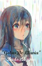 Gotas De Lluvia - [BudoxAyano] by Ayane-Kagamine