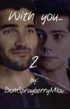 [With you...2]  *STEREK* by DomSprayberryMlov