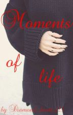 Moments of life  by Diamond_heart_125