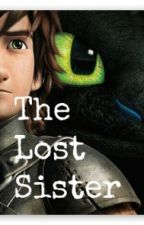 The lost sister (How To Train Your Dragon fanfiction) by SAJBlom