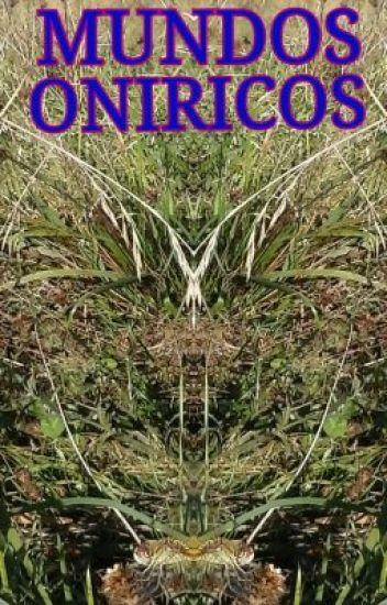 MUNDOS ONIRICOS