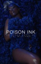 Poison Ink by jaiidollaz
