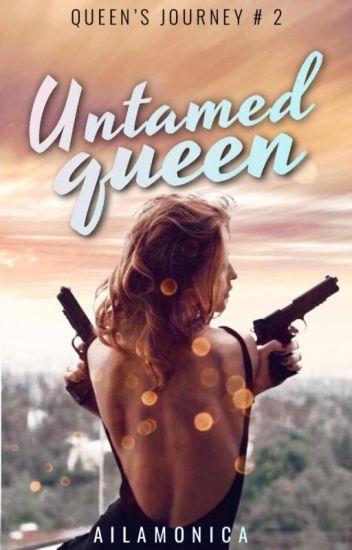 Untamed Queen
