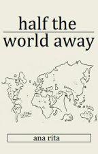 half the world away » lashton ✔ by StyPotter
