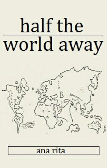 half the world away » lashton ✔