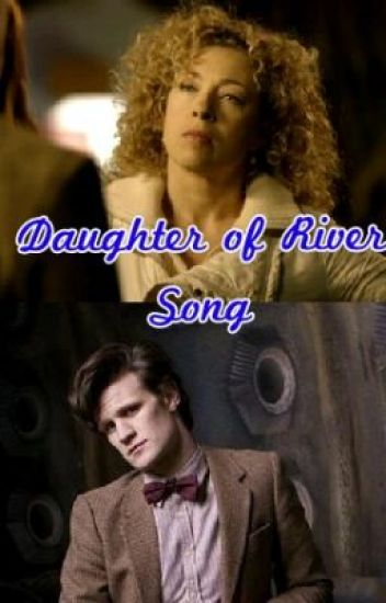 Daughter of river song
