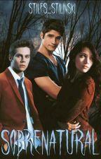 Sobrenatural (Teen Wolf) #1  by Stiles_Stilinki