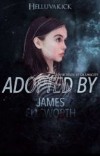 Adopted by James Ellsworth » mock fanfiction by quinneresa