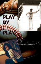 Play by Play by ForeverLovingFS