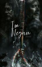 I'm Negan//TWD by M_JesSrA
