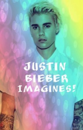 Justin Bieber Imagines  by itzcaaileey