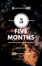 Five Months by violeta_laguna