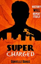 Super Charged (A Morriston Superheroes Spin-Off) by tasting_stars