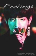 Feelings[Kim Taehyung x Reader] by Jeanhumaniora_