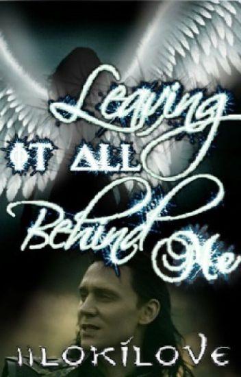 Leaving It All Behind Me (Loki Laufeyson and Percy Jackson Romance)