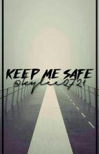 Keep Me Safe by kylee2721