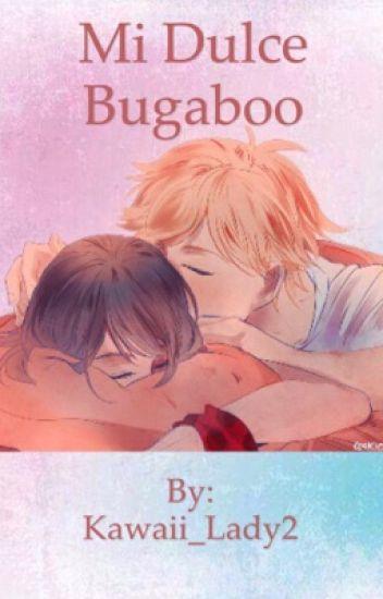 Mi dulce Bugaboo {{One shot}} (Adrinette)