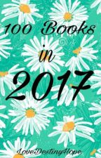 100 Books in 2017 by LoveDestinyEditing