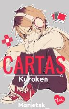 Cartas [Kuroken]  by Marietsk_