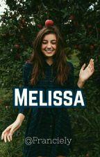 Melissa [Pausado] by FrancieIy