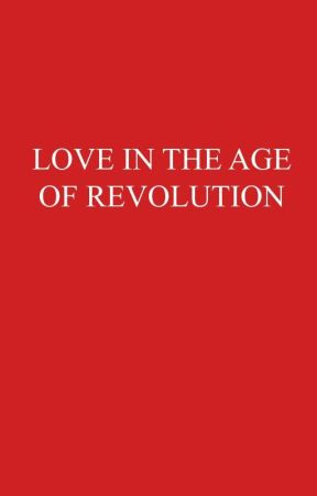 Love in the Age of Revolution by losangelesque