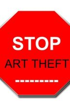 Stop Art Thieves and Haters by EndArtTheft