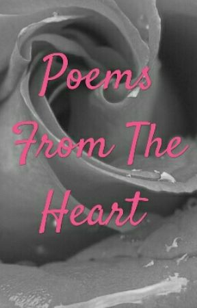 Poems From The Heart by Kellyrosegem105