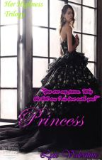 HHT #2: PRINCESS by LyxValentine