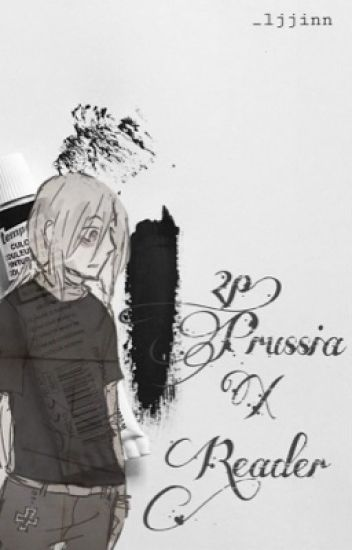 2p Prussia X Reader Fluff - Happy Living