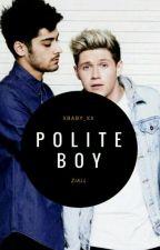 Polite Boy || Ziall by xbaby_xx
