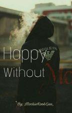 [H] [OG] Happy Without Me ●prkjmn_● by MochieKookLien_