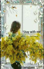 Stay With Me by Fujisakiyuki