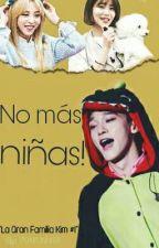 ¡No más niñas!☆La Gran Familia Kim #1 || ChenMin by PonyUnnier
