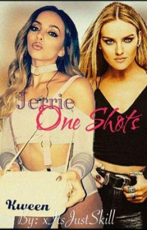 •Jerrie One Shots• by xJerrieGirl