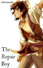 The Repair Boy (Leo Valdez fan-fic) by xXDemyx09Xx