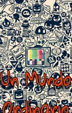Un Mundo Ordinario by Jackson_Black
