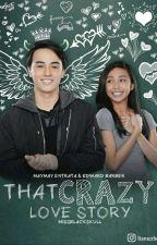 That Crazy Love Story (√) by Missblackskull
