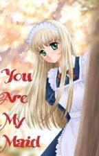 انتي خادمتي You Are My Maid by tokatokatsubasa