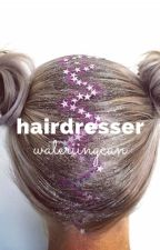hairdresser by wateriingcan